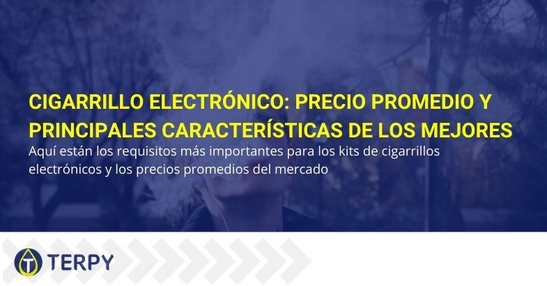 Cigarrillo electrónico: precio promedio y principales características de los mejores