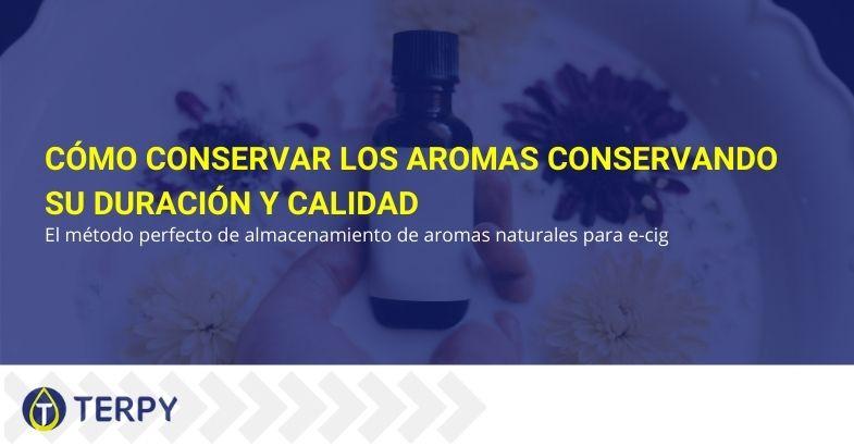 Cómo conservar los aromas conservando su duración y calidad.