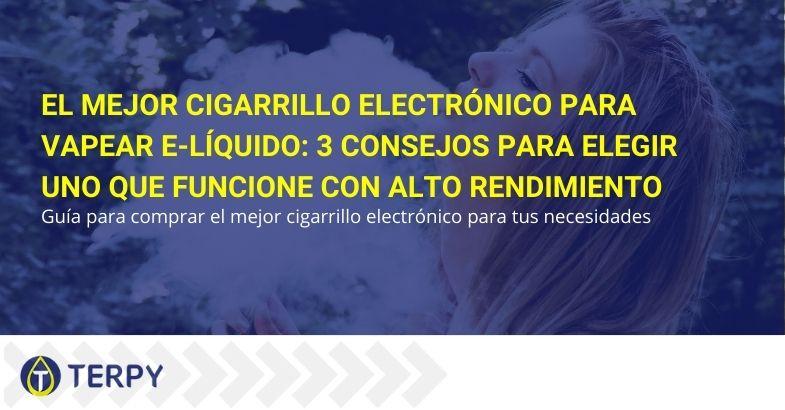 El mejor cigarrillo electrónico para vapear e-líquido
