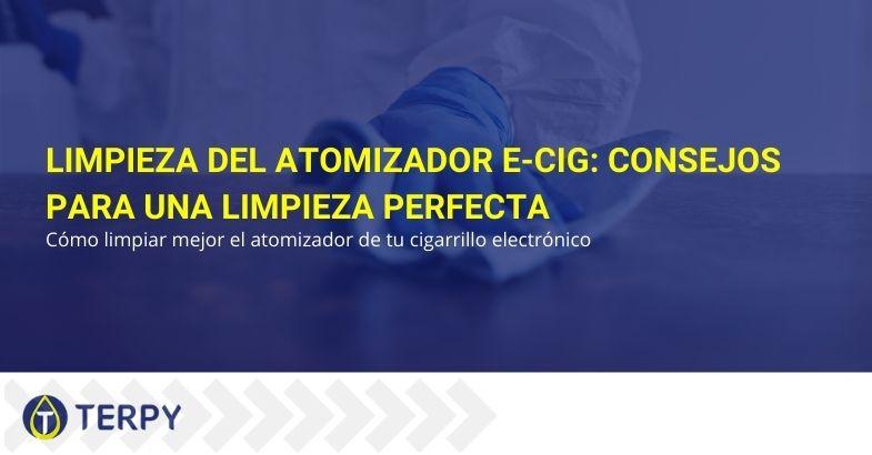 Limpieza del atomizador E-Cig: consejos para una limpieza perfecta