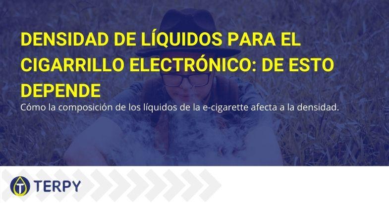 ¿De qué depende la densidad del líquido de los cigarrillos electrónicos?