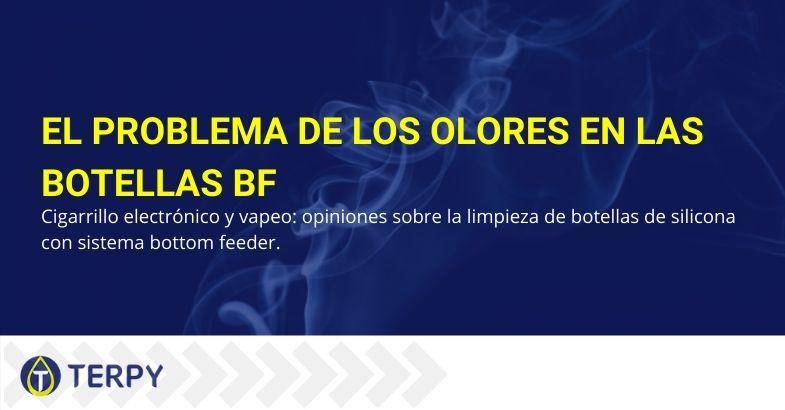 Botellas BF y el problema de los olores