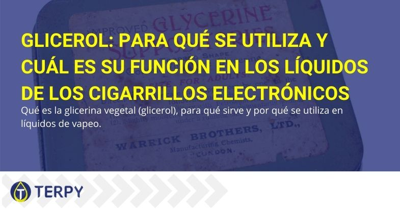 Glicerol: para qué se utiliza y cuál es su función en los líquidos de los cigarrillos electrónicos
