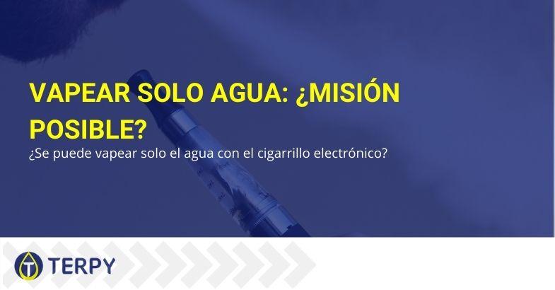 ¿Solo se puede vaporizar agua con el cigarrillo electrónico?