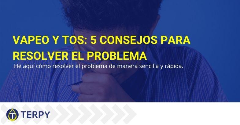 Cinco consejos para solucionar el problema de Vapeo y tos