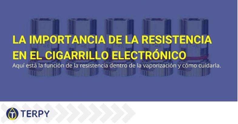 ¿Qué importancia tiene la resistencia en el cigarrillo electrónico?