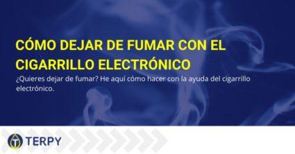 Cómo dejar de fumar con el cigarrillo electrónico
