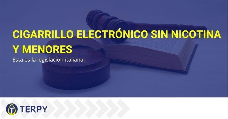 Ley italiana sobre el cigarrillo electrónico sin nicotina y los menores.