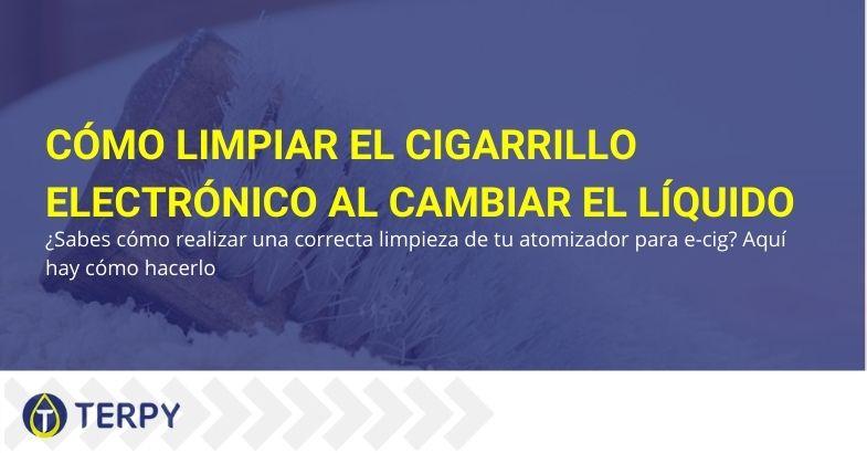 Métodos para limpiar eficazmente su cigarrillo electrónico