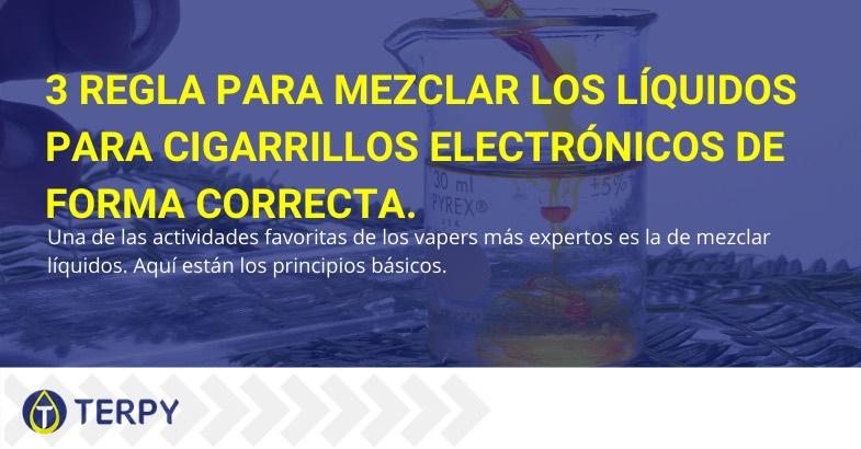 reglas para mezclar líquidos para cigarrillos electrónicos