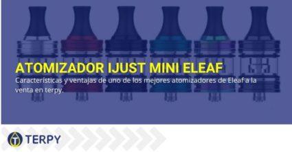 Características Ventajas del atomizador iJust Mini Eleaf