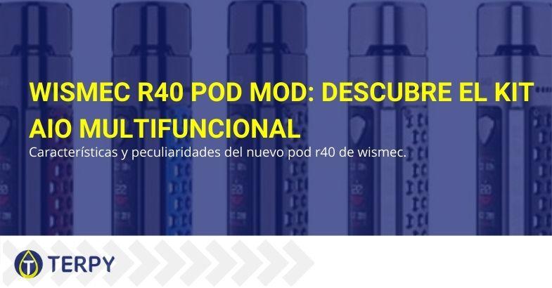 Características y peculiaridades del cigarrillo electrónico R40 Pod Mod