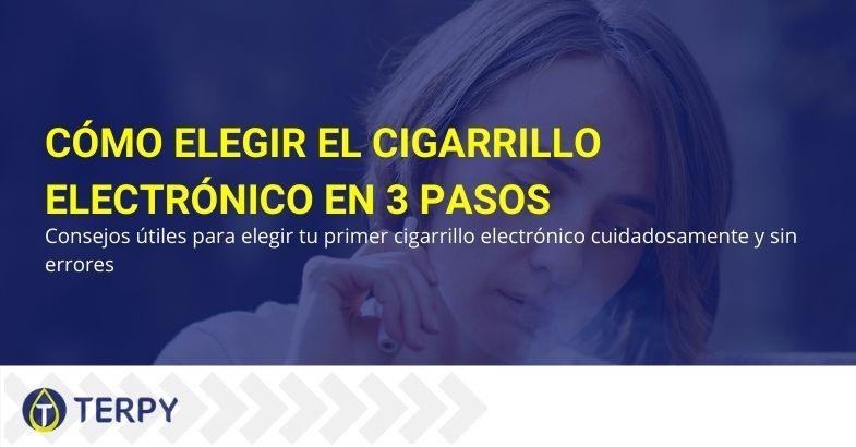 Elegir un cigarrillo electrónico en tres pasos
