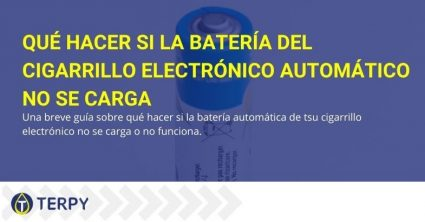 Guía sobre cómo comportarse cuando la batería automática del e-cig no funciona